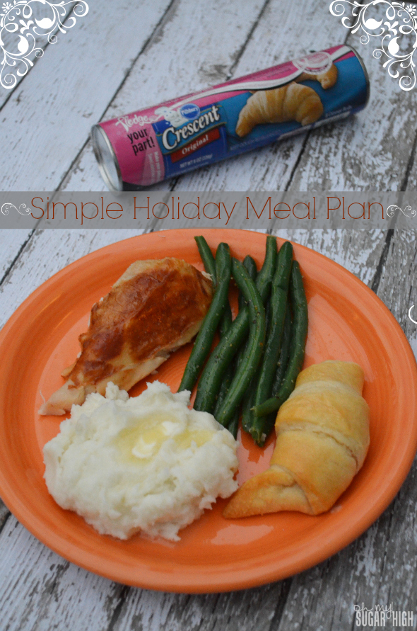 Simple Holiday Meal Plan with Pillsbury Crescent Rolls